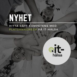 Snart lanseras platsannonser på IT Hälsa